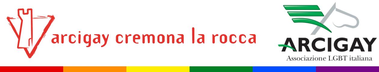 """Arcigay Cremona """"La Rocca"""""""